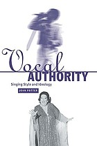 Vocal authority : singing style and ideology