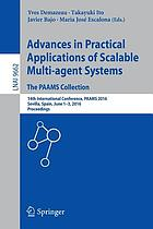 Advances in Practical Applications of Scalable Multi-agent Systems. The PAAMS Collection : 14th International Conference, PAAMS 2016, Sevilla, Spain, June 1-3, 2016, Proceedings