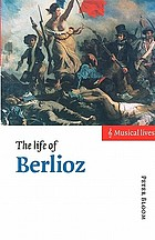 The life of Berlioz
