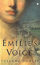 Emilie's voice : a novel