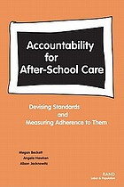 Accountability for after-school care : devising standards and measuring adherence to them