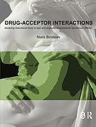 Drug-Acceptor Interactions : Modeling theoretical tools to test and evaluate experimental equilibrium Effects.