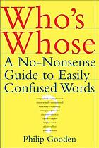Who's whose? : a no-nonsense guide to easily confused words