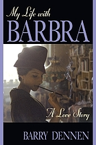 My life with Barbra : a love story