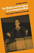 The making and unmaking of an evangelical mind : the case of Edward Carnell