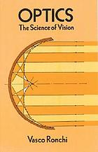 Optics, the science of vision