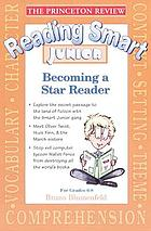 Reading smart junior : becoming a star reader