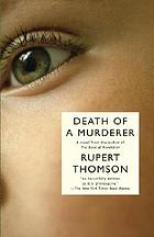 Death of a murderer : a novel