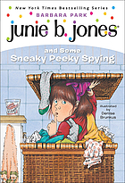 Junie B. Jones and some sneaky peeky spying / #4