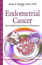 Endometrial cancer : current epidemiology, detection and management
