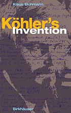 Köhler's invention