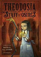 Theodosia and the Staff of Osiris