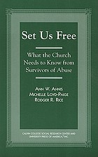 Set us free : what the church needs to know from survivors of abuse