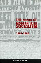 The origins of modern Irish socialism, 1881-1896