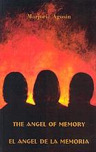 The Angel of memory = El ángel de la memoria