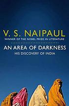 An area of darkness : his discovery of India