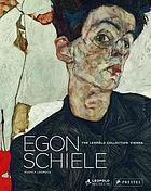 Egon Schiele : the Leopold Collection, Vienna