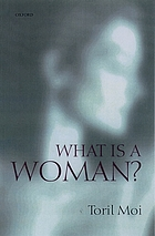 What is a woman? : and other essays
