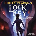 Lock and key : the initiation