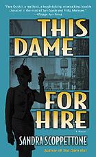 This dame for hire : a novel
