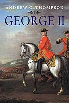 George II : king and elector