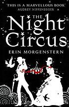 The night circus : a novel
