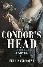 The condor's head : an American romance