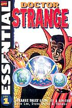 Stan Lee presents essential Doctor Strange : Strange tales nos. 110-111, 114-168