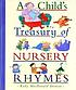 A child's treasury of nursery rhymes by  Kady MacDonald Denton