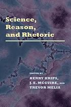Science, reason, and rhetoric