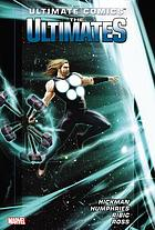Ultimate comics. The Ultimates. Vol. 2
