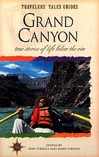 Grand Canyon : true stories of life below the rim