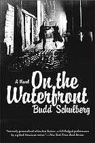 On the waterfront : a novel