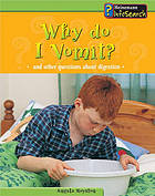 Why do I vomit? : and other questions about digestion