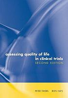 Assessing quality of life in clinical trials : methods and practice