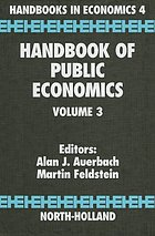 Handbook of public economics. / Volume 3