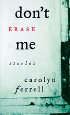 Don't erase me : stories