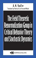 The field theoretic renormalization group in critical behavior theory and stochastic dynamics