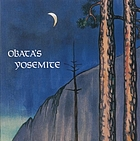 Obata's Yosemite : the art and letters of Chiura Obata from his trip to the High Sierra in 1927