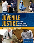 Juvenile justice : a social, historical, and legal perspective