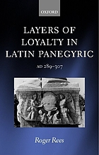 Layers of loyalty : Latin panegyric, 289-307