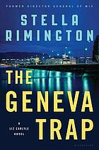 The Geneva trap : a Liz Carlyle novel
