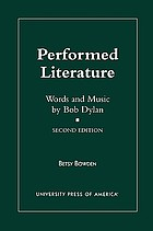 Performed literature : words and music by Bob Dylan