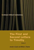 The first and second letters to Timothy : a new translation with notes and commentary. [Volume 2]