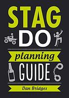 Stag Do Planning Guide.