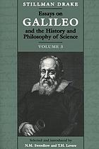 Essays on Galileo and the history and philosophy of science