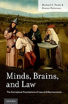 Minds, brains, and law : the conceptual foundations of law and neuroscience