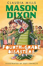 Mason Dixon : fourth-grade disasters