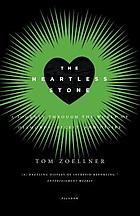 The heartless stone : a journey through the world of diamonds, deceit, and desire