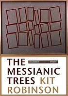 The Messianic trees : selected 1976-2003 poems